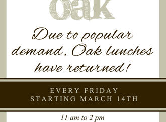 The Return of Lunch at Oak