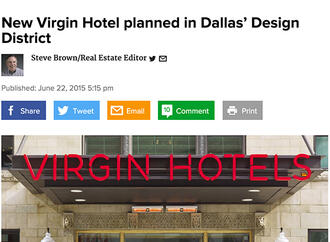The Dallas Morning News Features Design District's planned Virgin Hotel