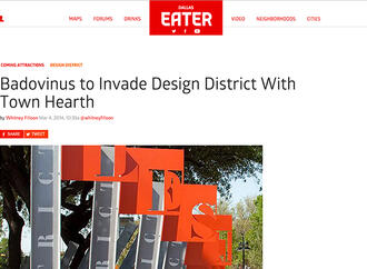 Eater Dallas Feature: Badovinus to Invade Design District With Town Hearth